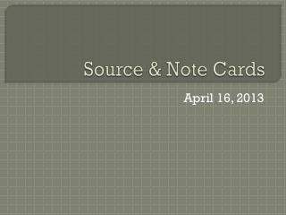 Source & Note Cards