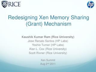 Redesigning Xen Memory Sharing (Grant) Mechanism