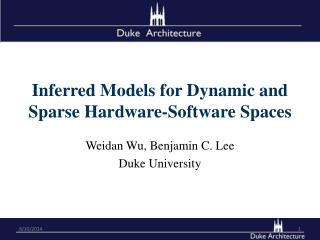 Inferred Models for Dynamic and Sparse Hardware-Software Spaces