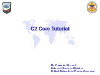 C2 Core Tutorial