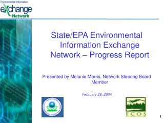 State/EPA Environmental Information Exchange Network – Progress Report