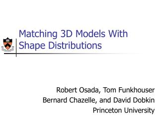Matching 3D Models With Shape Distributions