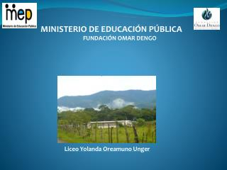 MINISTERIO DE EDUCACIÓN PÚBLICA FUNDACIÓN OMAR DENGO