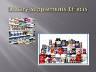 Dietary Supplements Effects
