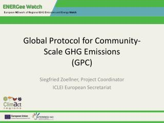 Global Protocol for  Community-Scale  GHG Emissions (GPC)