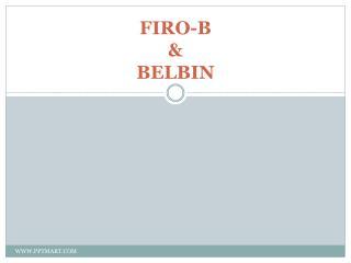 FIRO-B & BELBIN