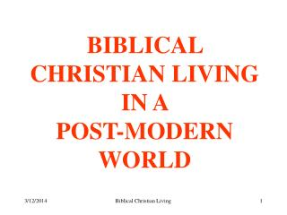 Biblical Christian Living