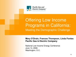 Offering Low Income Programs in California: Meeting the Demographic Challenge