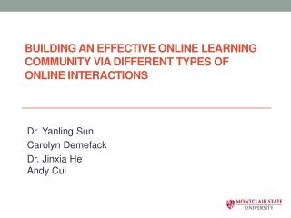 Building  an effective online learning community via different types of online interactions