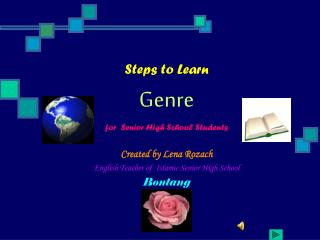 Steps to Learn  Genre for  Senior High School Students   Created by Lena Rozach