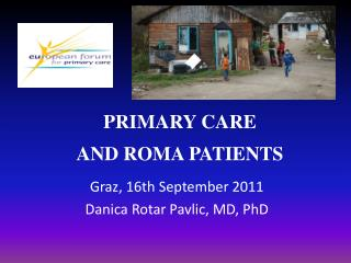 PRIMARY CARE  AND ROMA PATIENTS