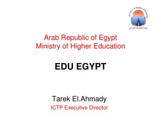 Arab Republic of Egypt Ministry of Higher Education EDU EGYPT