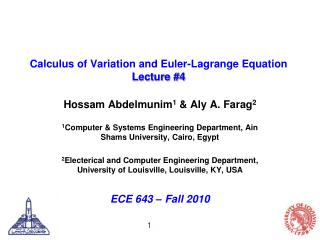 Calculus of Variation and  Euler-Lagrange Equation Lecture #4