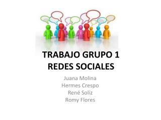TRABAJO GRUPO 1 REDES SOCIALES