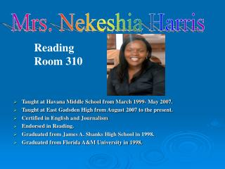 Taught at Havana Middle School from March 1999- May 2007.