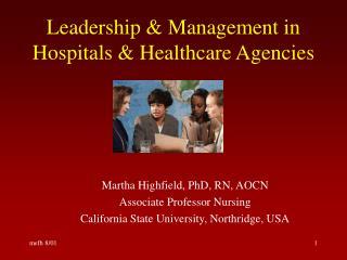 Leadership  Management in Hospitals  Healthcare Agencies