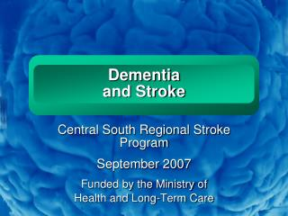 Dementia  and Stroke