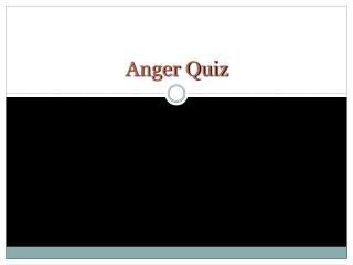 Anger Quiz