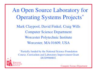 An Open Source Laboratory for Operating Systems Projects *