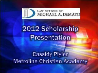 2012 Scholarship Presentation Cassidy Plyler Metrolina  Christian Academy