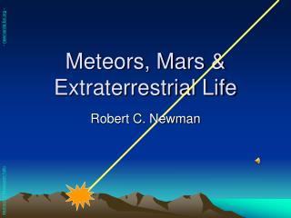 Meteors, Mars  Extraterrestrial Life