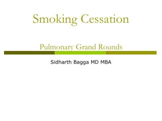 Smoking Cessation Pulmonary Grand Rounds