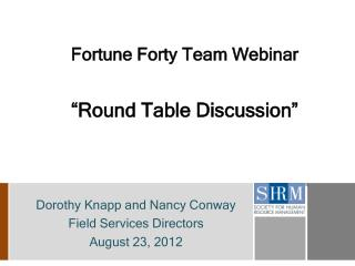 Fortune Forty Team Webinar �Round Table Discussion�