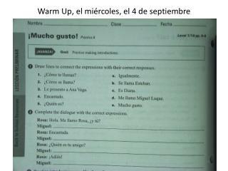 Warm  Up, el  miércoles , el 4 de  septiembre