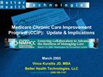 Medicare Chronic Care Improvement Program CCIP:  Update  Implications
