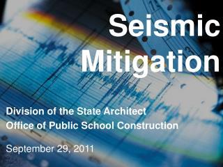 Seismic Mitigation
