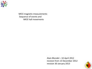 MICE  magnetic measurements S equence  of  events  and          MICE hall  movements