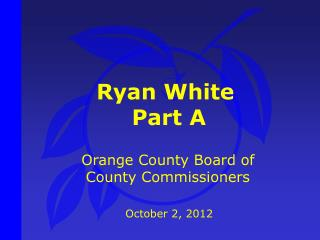 Ryan White  Part A
