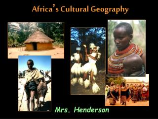 Africa ' s Cultural Geography