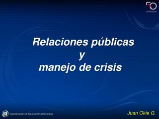 Relaciones públicas  y  manejo de crisis