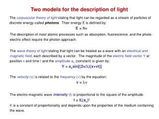 Two models for the description of light