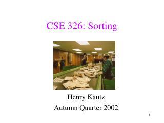 CSE 326: Sorting
