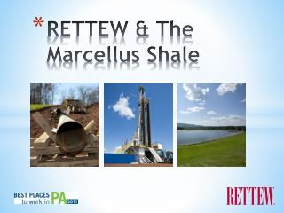 RETTEW & The Marcellus Shale