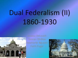 Dual Federalism (II)  1860-1930