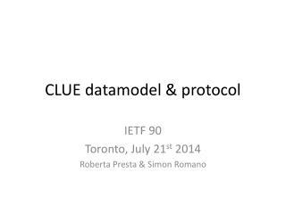 CLUE  datamodel  &  protocol