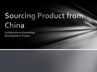 Sourcing Product from China