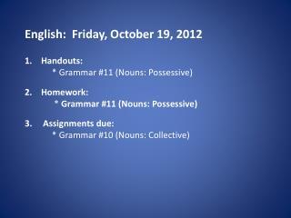 English:  Friday, October 19, 2012