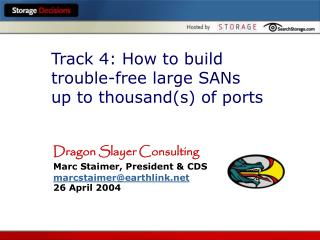 Track 4: How to build trouble-free large SANs  up to thousand(s) of ports