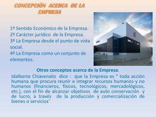 CONCEPCIÒN  ACERCA  DE LA  EMPRESA