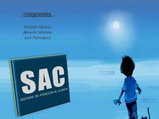 Integrantes. C ristian Muñoz A lberto Valdivia L uis Parraguez
