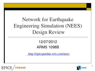 Network for Earthquake Engineering Simulation (NEES)  Design Review