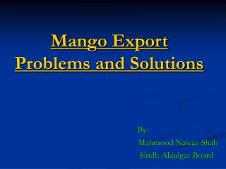 Mango Export Problems and Solutions