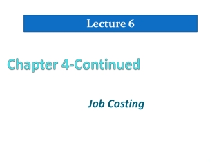 Chapter 4 Job Order Costing