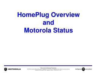 HomePlug Overview and Motorola Status