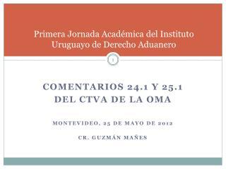 Primera Jornada Académica del Instituto Uruguayo de Derecho Aduanero