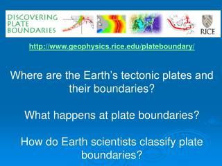 geophysics.rice/plateboundary/
